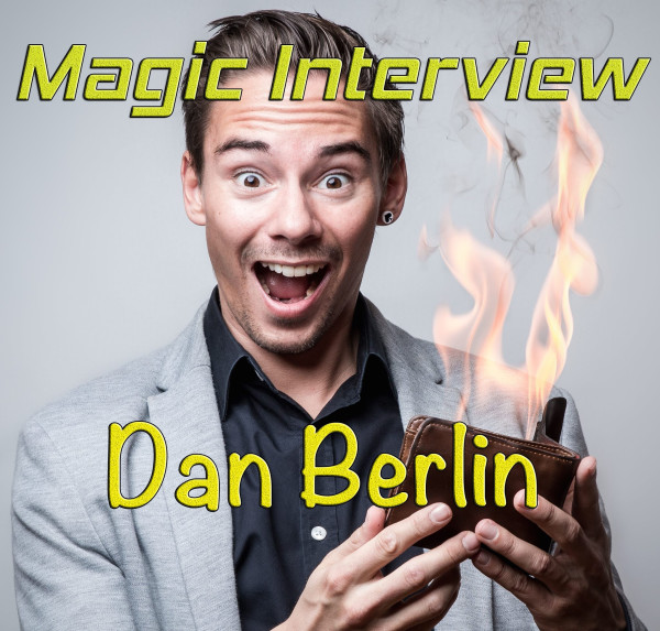 zaubertricks dan berlin, zauberinterview